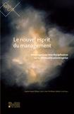 Louis-Léon Christians et Walter Lesch - Le nouvel esprit du management - Interrogations interdisciplinaires sur la spiritualité en entreprise.