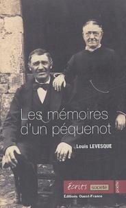 Louis Levesque - Les mémoires d'un péquenot.