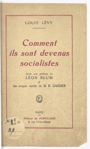 Comment ils sont devenus socialistes