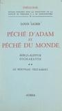 Louis Ligier et  Faculté de Théologie S. J. de - Péché d'Adam et péché du monde, Bible, Kippur, Eucharistie (2) - Le Nouveau Testament.
