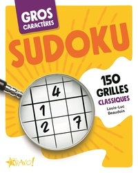 Louis-Luc Beaudoin - Sudoku - 150 grilles classiques.