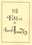 Louis Ludin - 118 fables.