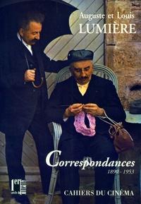 Louis Lumière et Auguste Lumière - Correspondances - 1890-1953.