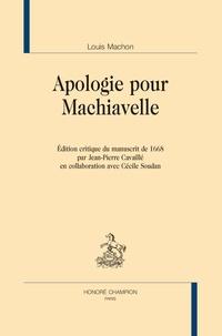 Louis Machon - Apologie pour Machiavelle.
