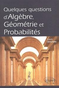 Quelques questions dalgèbre, géométrie et probabilités.pdf