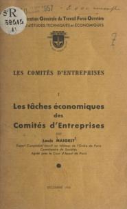 Louis Maigret - Les comités d'entreprises (1) - Les tâches économiques des comités d'entreprises.