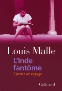Louis Malle - L'Inde fantôme - Carnet de voyage.