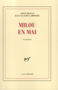 Louis Malle et Jean-Claude Carrière - Milou en mai - Scénario.