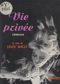 Louis Malle et Jean Ferry - Vie privée.