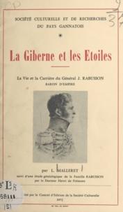Louis Malleret et Henri de Frémont - La Giberne et les étoiles - La vie et la carrière du général Jean Rabusson, baron d'Empire.