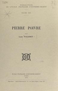 Louis Malleret - Pierre Poivre.