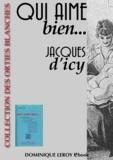 Louis Malteste et Jacques d' Icy - Qui aime bien... - ou la flagellation dans la vie moderne et ce qu'en pense la Jeune Fille d'aujourd'hui.