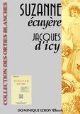 Louis Malteste et Jacques d' Icy - Suzanne Écuyère.