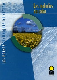 Louis-Marie Allard - Les maladies du colza.