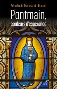 Louis-Marie Ariño-Durand - Pontmain, couleurs d'espérance.