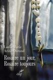 Rosaire un jour, Rosaire toujours.