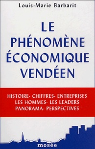 Louis-Marie Barbarit - Le phénomène économique vendéen.