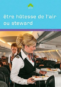 Louis-Marie Barnier - Etre hôtesse de l'air/stewart.