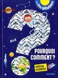 Louis-Marie Berthelot et Jean-Michel Billioud - Pourquoi, comment ? - Spécial Sciences.