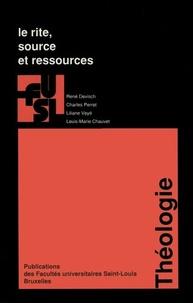 Louis-Marie Chauvet et René Devisch - Le rite, source et ressources.