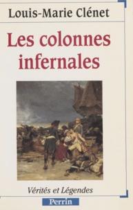 Louis-Marie Clénet - Les colonnes infernales.