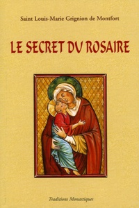 Le secret admirable du très saint Rosaire- Pour se convertir et se sauver - Louis-Marie Grignion de Montfort pdf epub