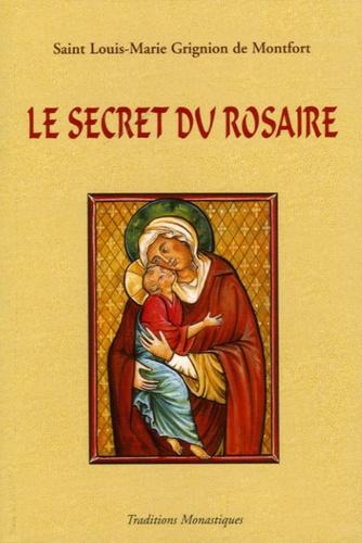 Louis-Marie Grignion de Montfort - Le secret admirable du très saint Rosaire - Pour se convertir et se sauver.