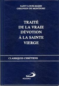 TRAITE DE LA VRAIE DEVOTION A LA SAINTE VIERGE.pdf
