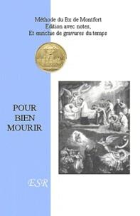 Louis-Marie Grignon de Montfort - Pour bien mourir.