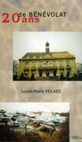 Louis-Marie Pelaez - 20 Ans de bénévolat.