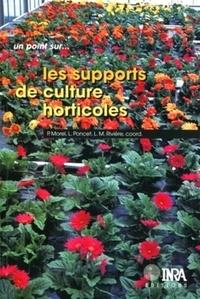 Louis-Marie Rivière et Philippe Morel - Les supports de culture horticoles - Les matériaux complémentaires et alternatifs à la tourbe.