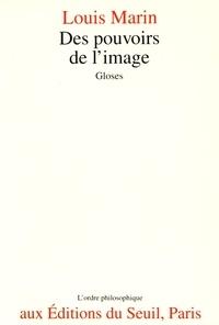 Louis Marin - Des pouvoirs de l'image - Gloses.