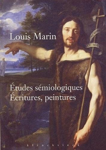 Louis Marin - Etudes sémiologiques - Ecritures, peintures.
