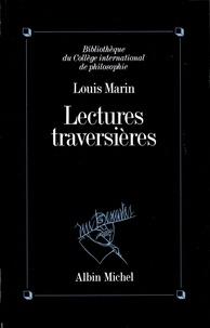 Louis Marin - Lectures traversières.