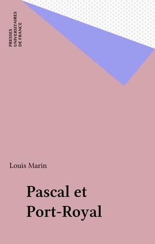 Pascal et Port-Royal