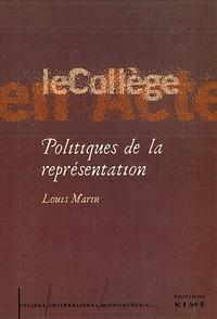 Louis Marin - Politiques de la représentation.