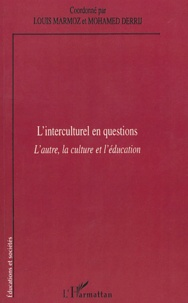 Louis Marmoz - L'interculturel en question - L'autre, la culture et l'éducation.