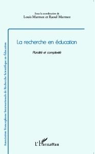 Louis Marmoz et Raoul Marmoz - La recherche en éducation - Pluralité et complexité.