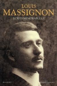 Louis Massignon - Ecrits mémorables - Tome 1.