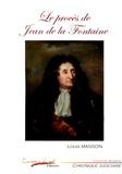 Louis Masson - Le procès de Jean de la Fontaine.