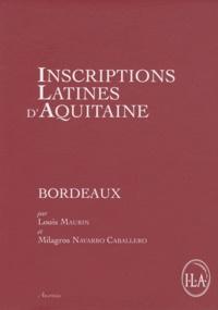 Louis Maurin et Navarro Caballero - Inscriptions latines d'Aquitaine (ILA) - Bordeaux.