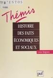 Louis Meignen - Histoire des faits économiques et sociaux - De la révolution industrielle à la Seconde guerre mondiale.
