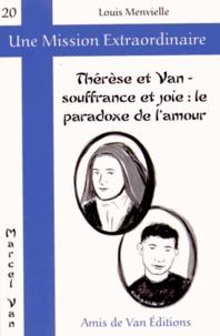 Louis Menvielle - Thérèse et Van - Souffrance et joie : le paradoxe de l'amour.
