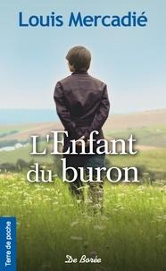 Louis Mercadié - L'enfant du buron.