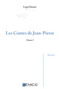 Louis Mercier - Les contes de Jean-Pierre - Volume 1, Edition bilingue francoprovençal-français.
