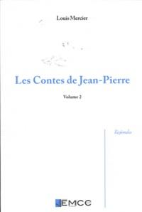 Louis Mercier - Les contes de Jean-Pierre - Volume 2, Edition bilingue francoprovençal-français.