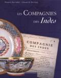 Louis Mézin et Philippe Haudrère - Les compagnies des Indes.