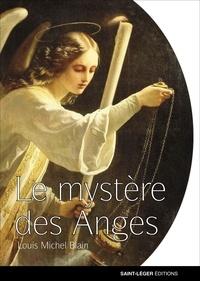 Louis Michel Blain - Le mystère des anges.