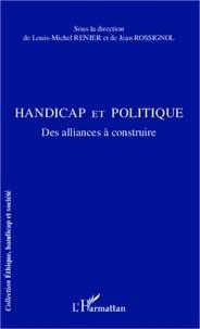 Louis-Michel Renier - Handicap et politique - Des alliances à construire.