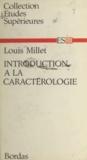 Louis Millet - Introduction à la caractérologie.